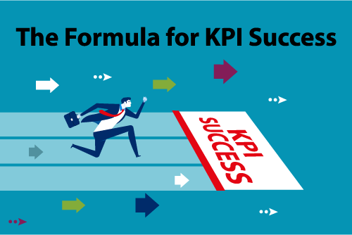 "The ""Formula"" for KPI Success"
