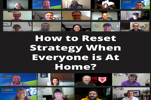 How Do You Reset Strategy When Everyone is At Home?